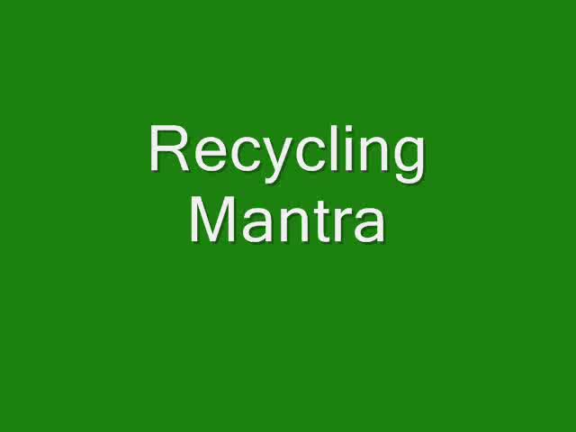 The Whispering Cows Recycling Mantra 